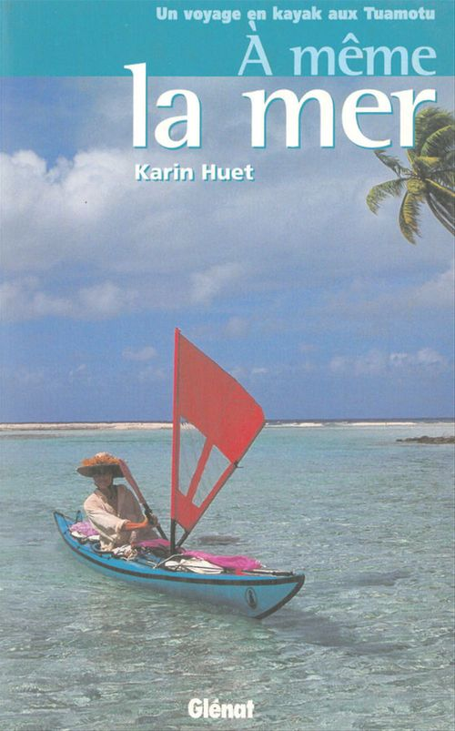 À même la mer  - Karin Huet