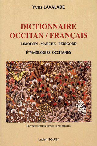 Dictionnaire occitan/français ; Limousin, Marche, Périgord