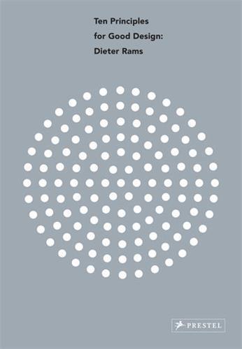 Dieter rams ten principles for good design (paperback)