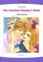 Vente EBooks : Harlequin Comics: The Venetian Playboy's Bride  - Lucy Gordon - Mao Karino