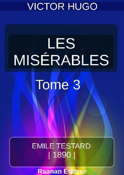 LES MISÉRABLES  TOME III - MARIUS