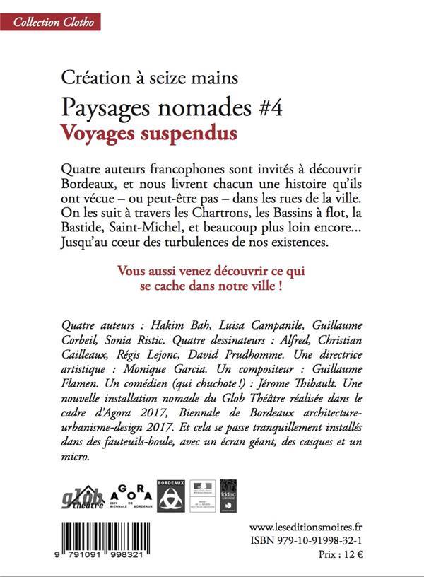 Paysages nomades t.4 ; voyages suspendus ; création à seize mains