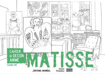 Cahier de dessin animé ; Matisse