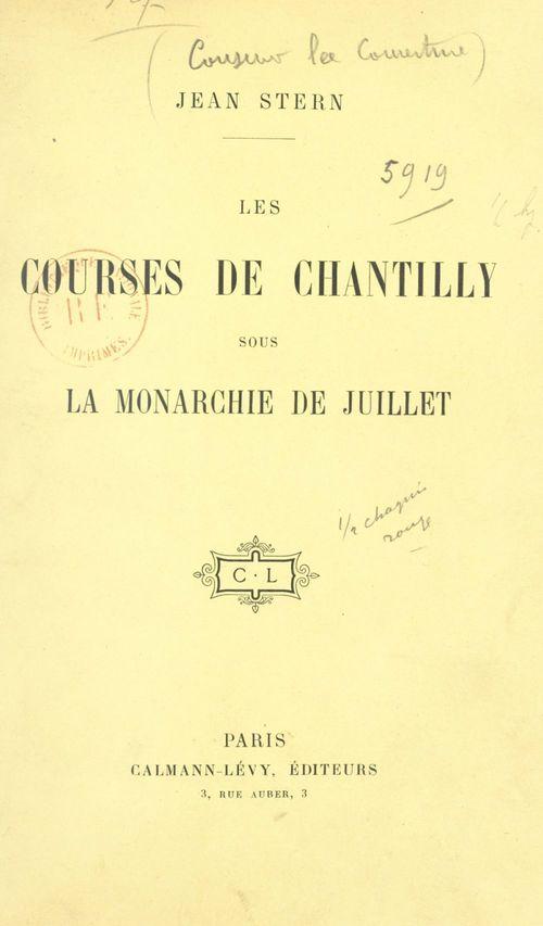 Les courses de Chantilly sous la monarchie de Juillet
