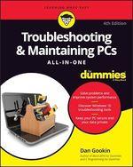 Vente Livre Numérique : Troubleshooting & Maintaining PCs All-in-One For Dummies  - Dan Gookin