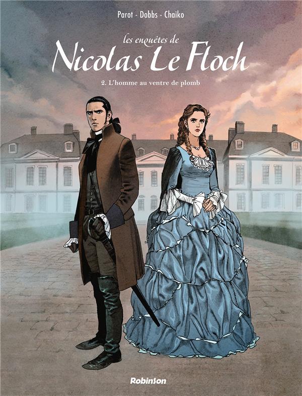 Les enquêtes de Nicolas Le Floch T.2 ; l'homme au ventre de plomb