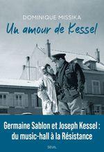 Vente Livre Numérique : Un amour de Kessel  - Dominique Missika