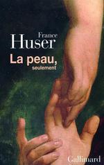 La peau, seulement  - France Huser