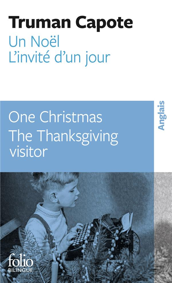 UN NOEL  ONE CHRISTMAS  -  L'INVITE D'UN JOUR  THE THANKSGIVING VISITOR