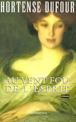 Vente EBooks : Au vent fou de l'esprit  - Hortense Dufour