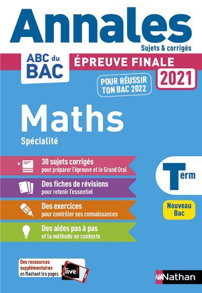 Annales ABC du bac ; sujets & corrigés ; mathématiques ; terminale (édition 2020)