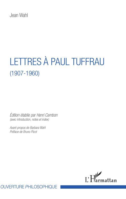 Lettres à Paul Tuffrau (1907-1960)