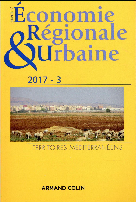 revue d'économie régionale et urbaine n.3/2017 ; territoires méditerranéens