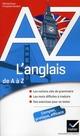 L'ANGLAIS DE A A Z - GRAMMAIRE, CONJUGAISON