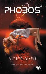 Vente Livre Numérique : Phobos - Tome 2  - Victor Dixen