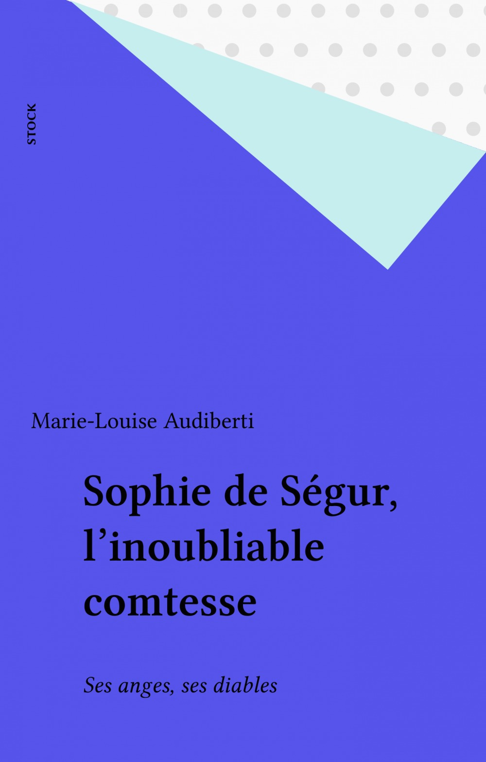 Sophie de segur nee rostopchine l'inoubliable comtesse