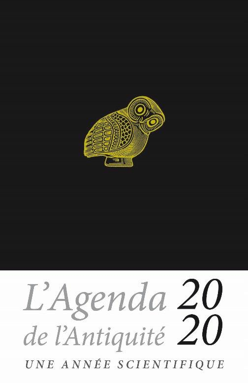 L'agenda de l'antiquité ; une année scientifique (édition 2020)