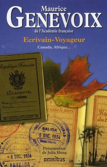 écrivain-voyageur ; Canada, Afrique...