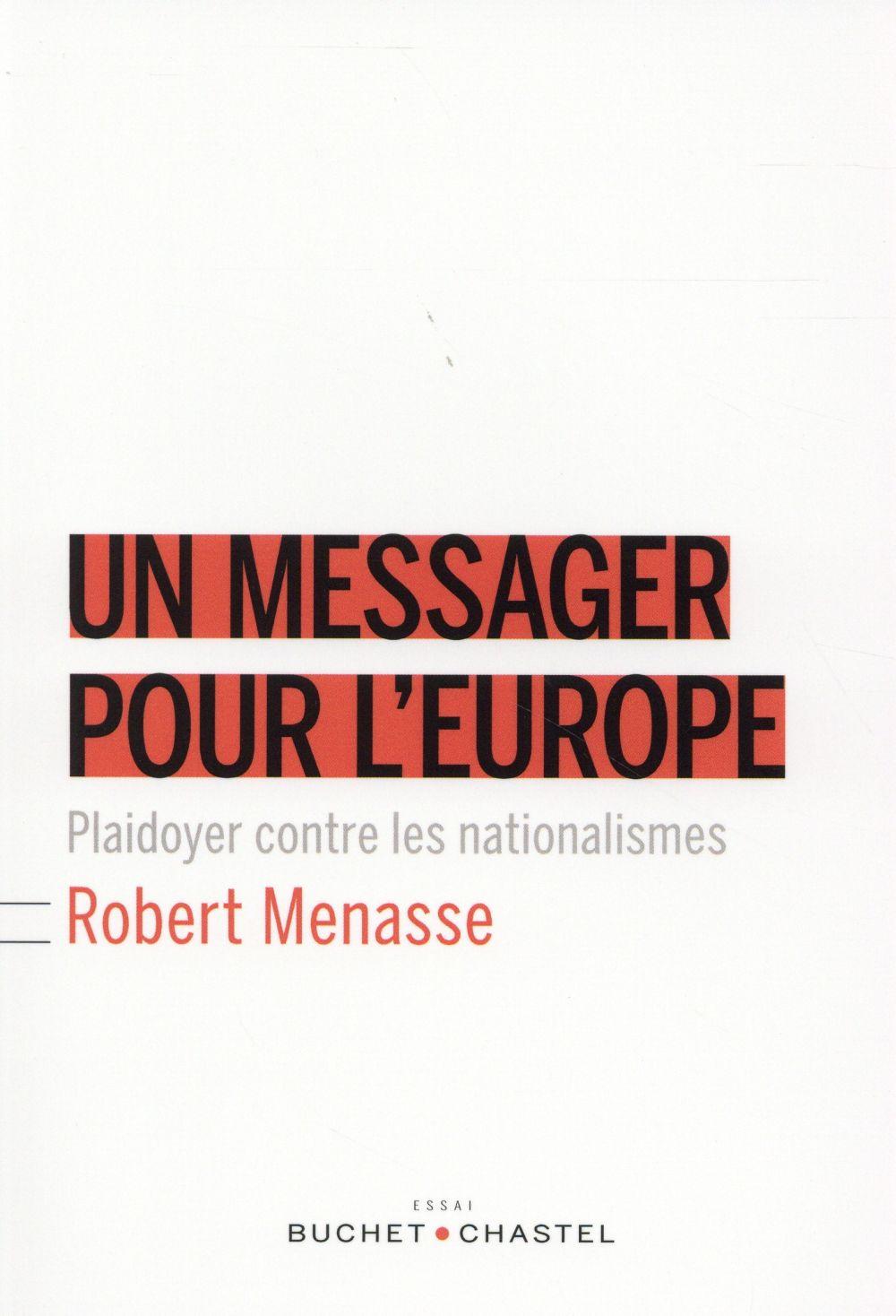 Un messager pour l'Europe ; un plaidoyer contre les nationalismes