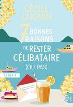 Vente Livre Numérique : 7 bonnes raisons de rester célibataire (ou pas) (extrait gratuit)  - Cécile Chomin