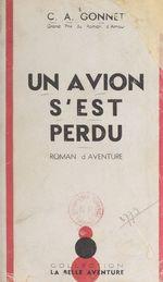 Un avion s'est perdu  - Charles-Anthoine Gonnet