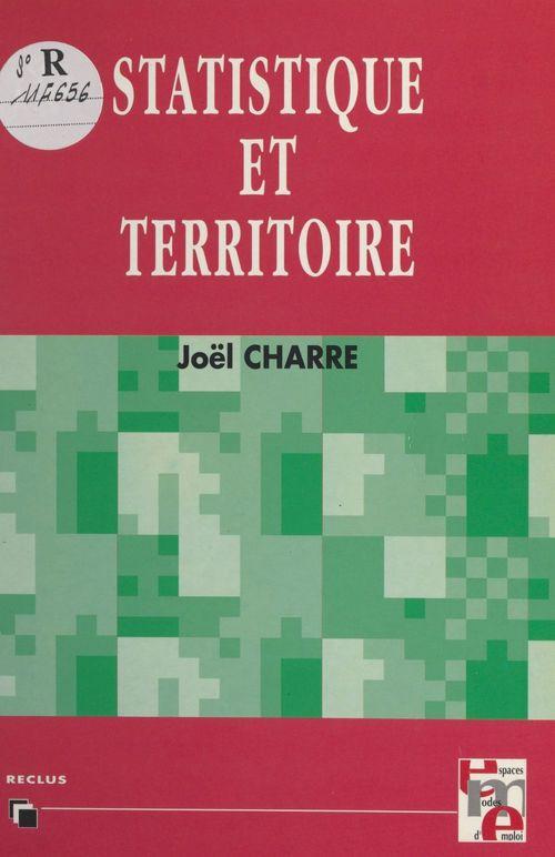 Vente EBooks : Statistique et territoire  - Joël Charre