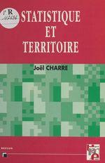 Vente Livre Numérique : Statistique et territoire  - Joël Charre