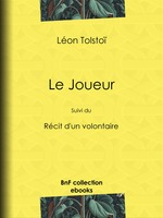 Vente Livre Numérique : Le Joueur  - Léon Tolstoï - Henry Olivier