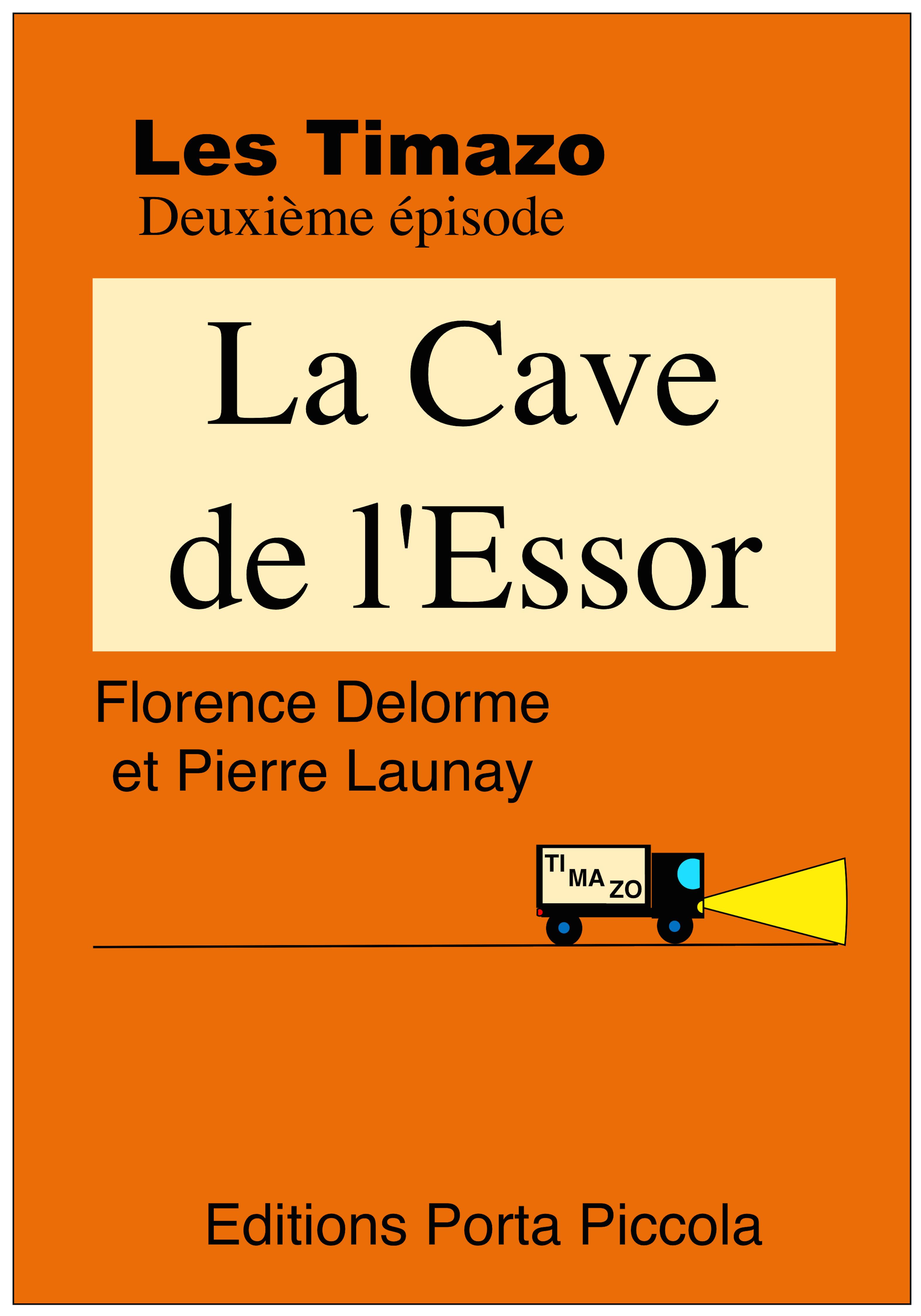 Les Timazo t.2 ; la cave de l'Essor
