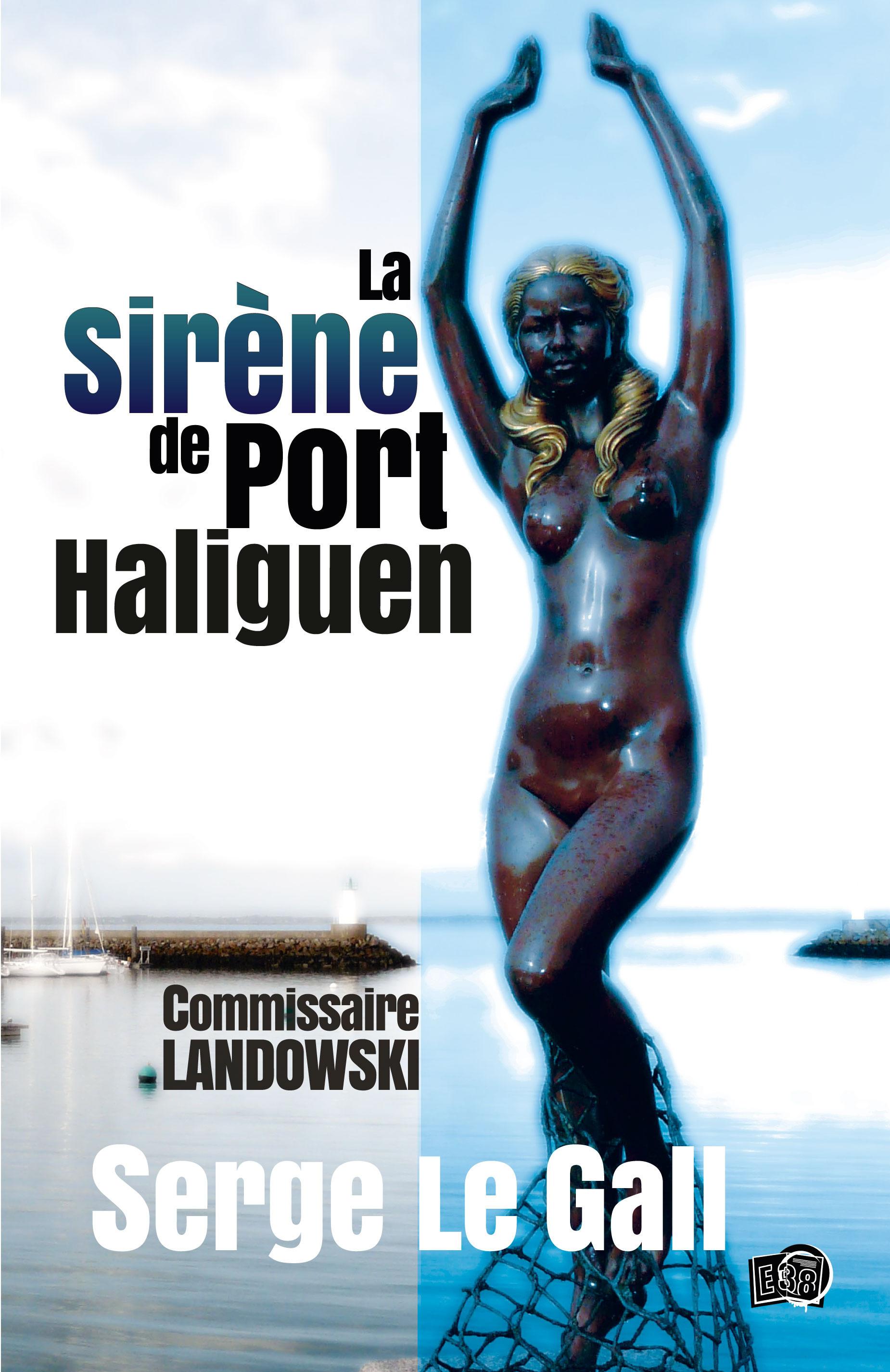 La sirène de port Haliguen