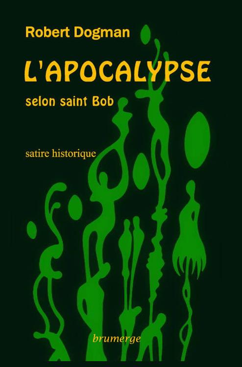 L'apocalypse selon saint Bob