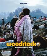 Woodstock ; three days of peace and music