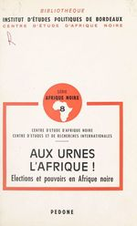 Vente EBooks : Aux urnes, l'Afrique !  - Jean-François BAYART - François Constantin - Joël D. Barkan