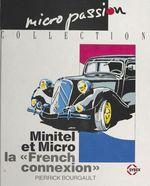 Vente Livre Numérique : Minitel et micro : la «French connexion»  - Pierrick Bourgault