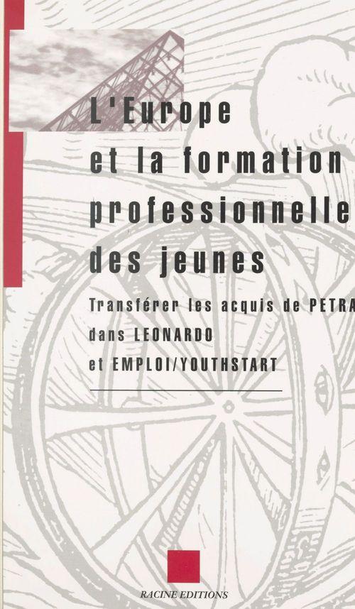 L'Europe et la formation professionnelle des jeunes