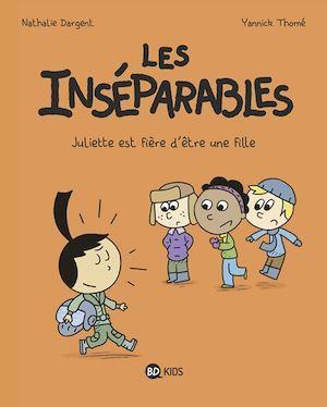 Les inséparables, Tome 03  - Nathalie DARGENT