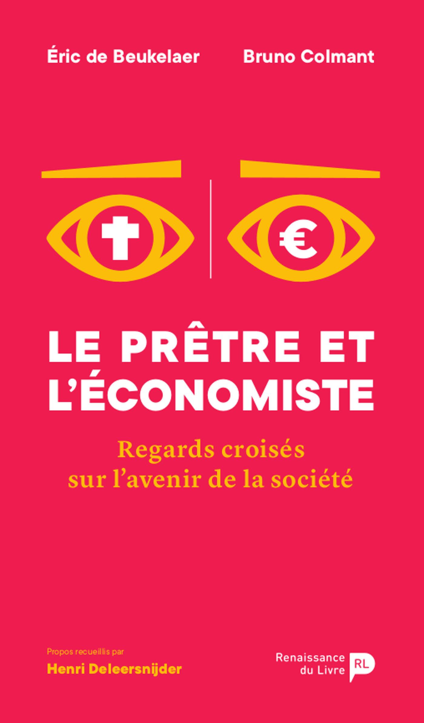 Le prêtre et l'économiste ; regards croisés sur l'avenir de la société