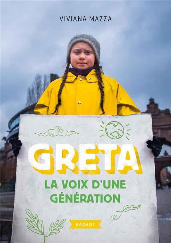 Greta ; la voix d'une génération