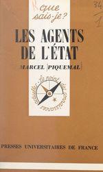 Vente EBooks : Les agents de l'État  - Marcel Piquemal