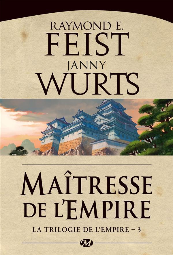 La trilogie de l'Empire T.3 ; maîtresse de l'empire