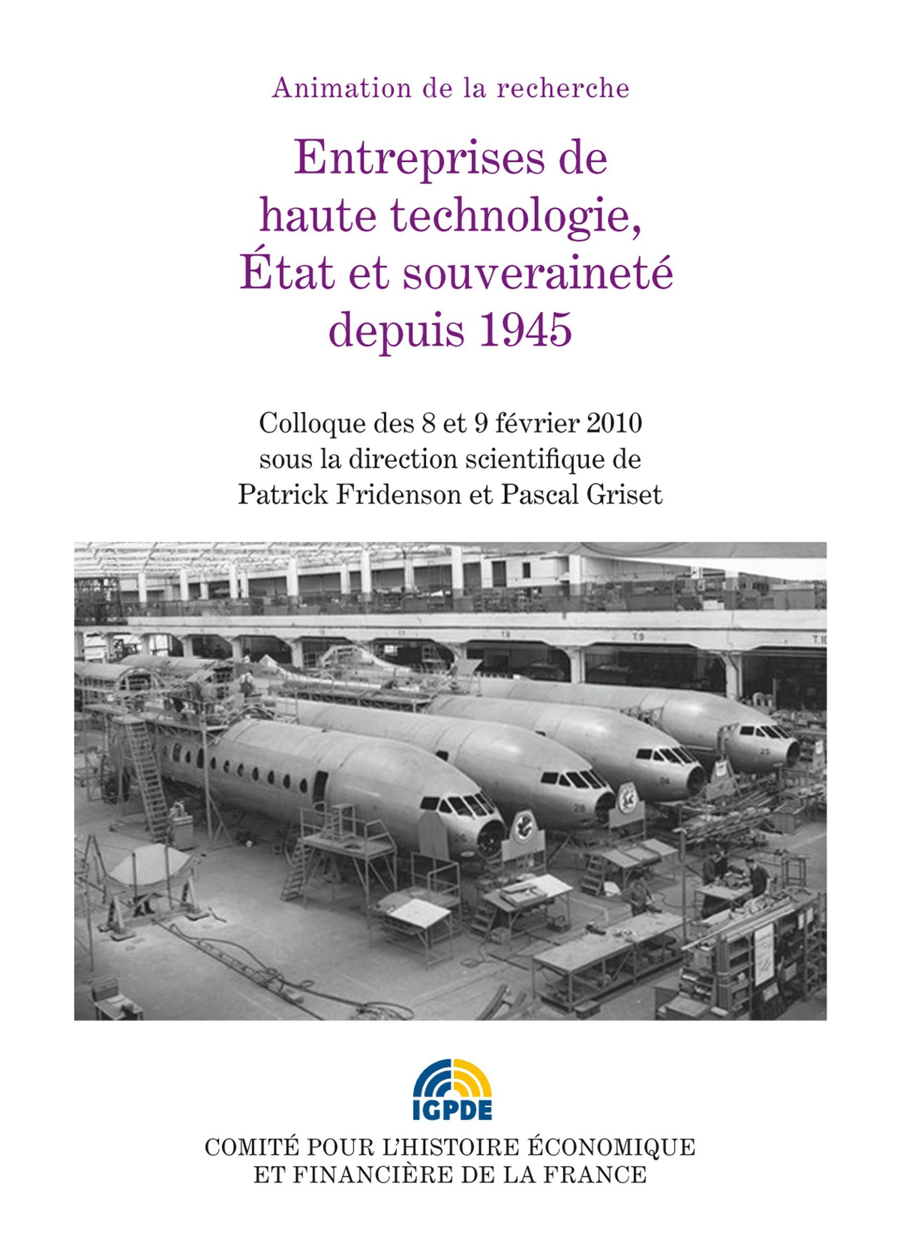 Entreprises de hautes technologies ; état et souveraineté depuis 1945