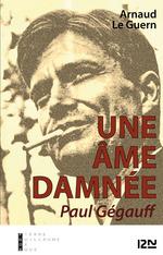 Vente Livre Numérique : Une âme damnée - Paul Gégauff  - Arnaud LE GUERN