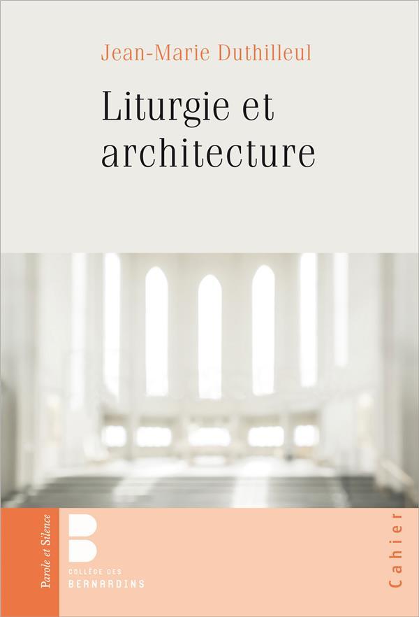 LITURGIE ET ARCHITECTURE