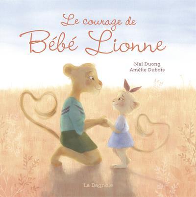 Le courage de bébé lionne