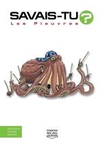 Vente Livre Numérique : SAVAIS-TU ? T.40 ; les pieuvres  - Alain M. Bergeron - Sampar - Michel Quintin