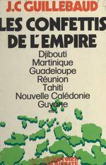 Vente Livre Numérique : Les confettis de l'Empire  - Jean-claude Guillebaud