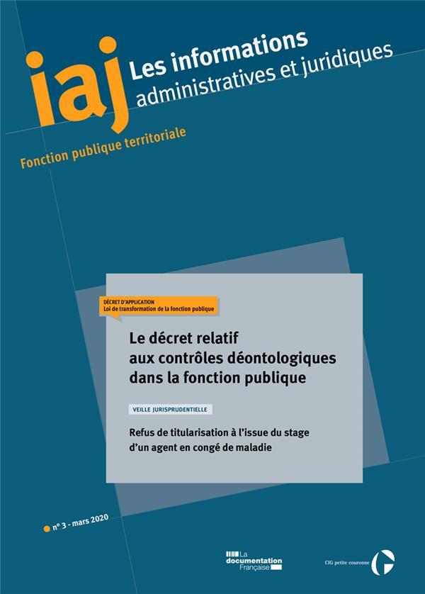 Le decret relatif aux controles deontologiques dans fonction publique