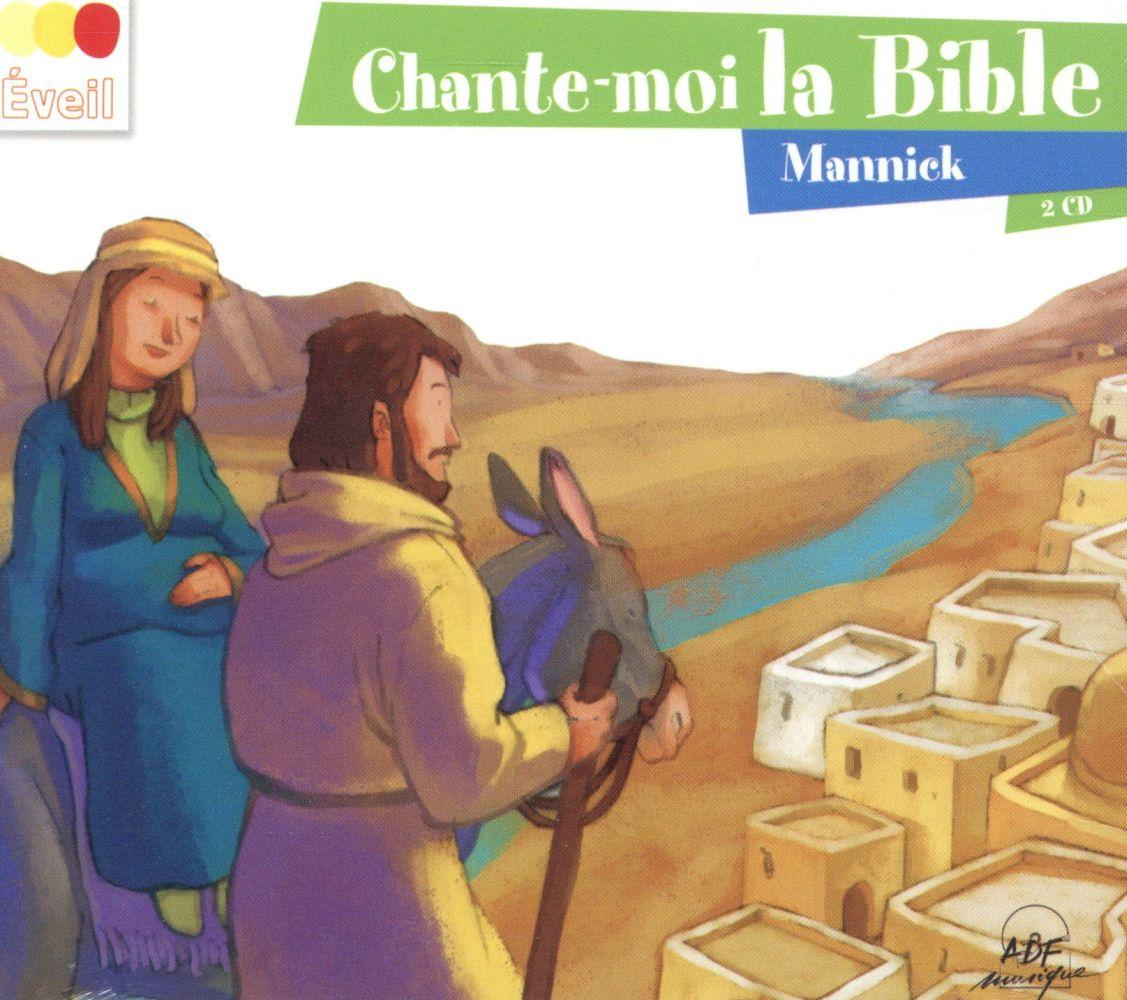 CHANTE-MOI LA BIBLE