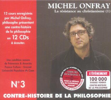 Contre-Histoire De La Philosophie T.3