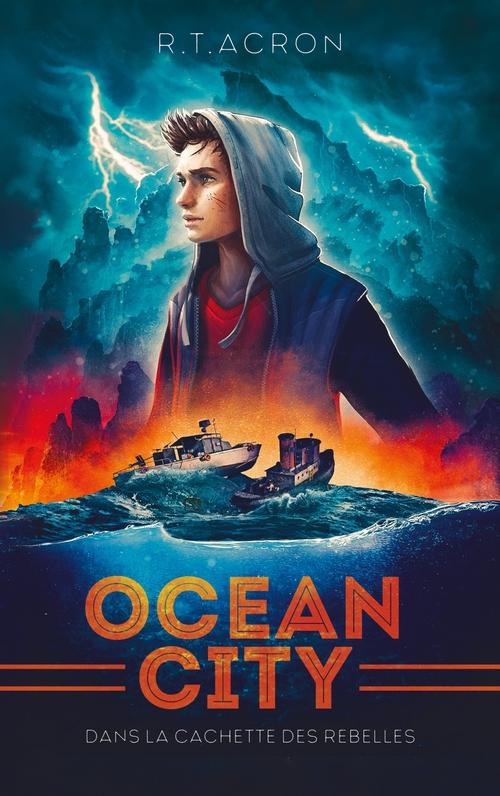 ocean city t.2 ; dans la cachette des rebelles